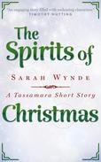 The Spirits of Christmas (A Tassamara Short Story)