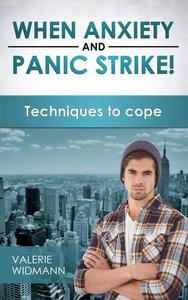 When Anxiety and Pain Strike! Techniques to Cope