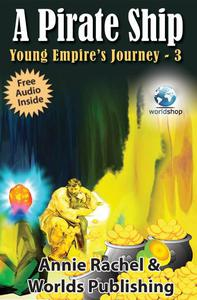 Children's Story Book: A Pirate Ship - Young Empire's Journey 3