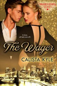 The Wager: A Billionaire Romance
