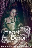 Heart of the Baron, Book 1