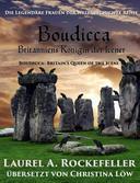 Boudicca: Britanniens Königin der Icener