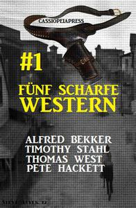 Fünf scharfe Western # 1: Cassiopeiapress Spannung