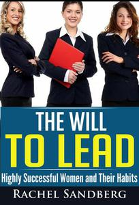 The Will To Lead