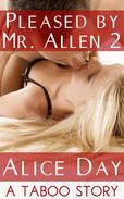 Pleased by Mr. Allen 2