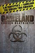 S.W. Tanpepper's GAMELAND: Season Two Omnibus (Episodes 9-11)