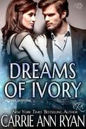 Dreams of Ivory