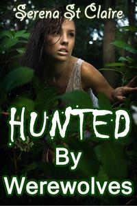Hunted by Werewolves