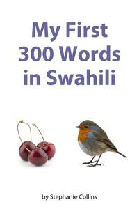 My First 300 Words in Swahili
