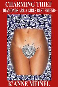 Charming Thief ~ Diamonds are a Girls Best Friend
