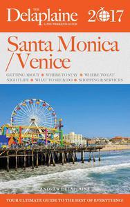 Santa Monica / Venice - The Delaplaine 2017 Long Weekend Guide