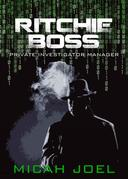Ritchie Boss: Private Investigator Manager