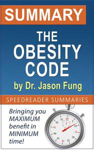 Summary and Analysis of The Obesity Code by Dr. Jason Fung