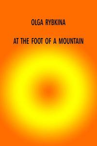 At The Foot Of a Mountain