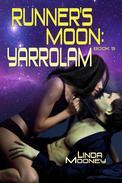 Runner's Moon: Yarrolam