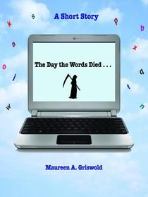 The Day The Words Died: A Short Story