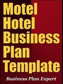 Motel Hotel Business Plan Template (Including 6 Free Bonuses)