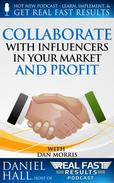Collaborate with Influencers in Your Market and Profit