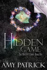 Hidden Game, Book 1 of the Ancient Court Trilogy