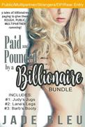 Paid and Pounded by a Billionaire Bundle
