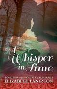 A Whisper in Time
