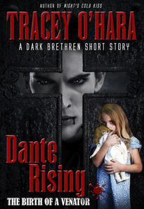 Dante Rising: The Birth of a Venator