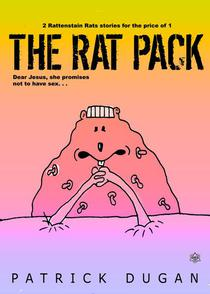 The Rat Pack - 2 Rattenstain Rats Stories