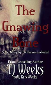 The Gnawing Bone