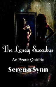 The Lonely Succubus