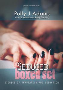 Seduced: Stories of Temptation and Seduction