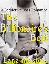 The Billionaire's Belt: A Seductive Boss Romance