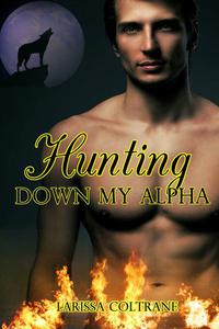 Hunting down my Alpha (Action BBW Paranormal Erotic Romance)