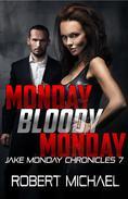 Monday Bloody Monday