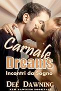 Dreams - Incontri Da Sogno