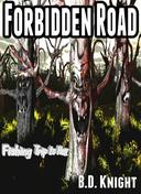 Forbidden Road - Fishing Trip to Hell