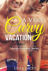 A Very Curvy Vacation