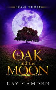 The Oak and the Moon