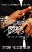 Breaded Boys 2