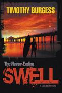 The Never-Ending Swell