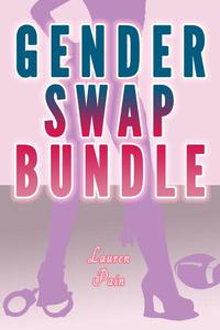 Gender Swap Bundle (Gender Transformation Revenge Erotica Stories)