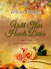 Until Their Hearts Desire