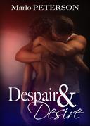 Despair & Desire