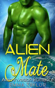 Alien Mate - Scifi Alien Invasion Romance