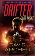 Drifter: Part 3 - A Sam Prichard Mystery