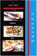 Cuisine in the French Way