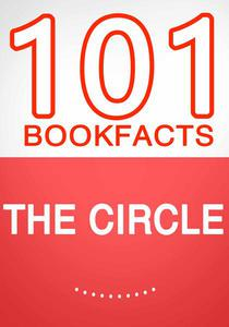 The Circle - 101 Amazing Facts You Didn't Know