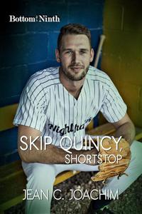 Skip Quincy, Shortstop