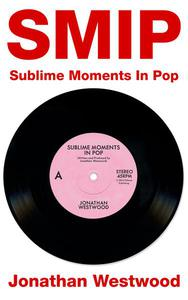 SMIP - Sublime Moments In Pop