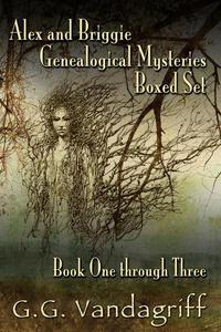 Alex and Briggie Genealogical Mysteries - Books One through Three