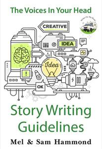 The Voices in Your Head: Story Writing Guidelines